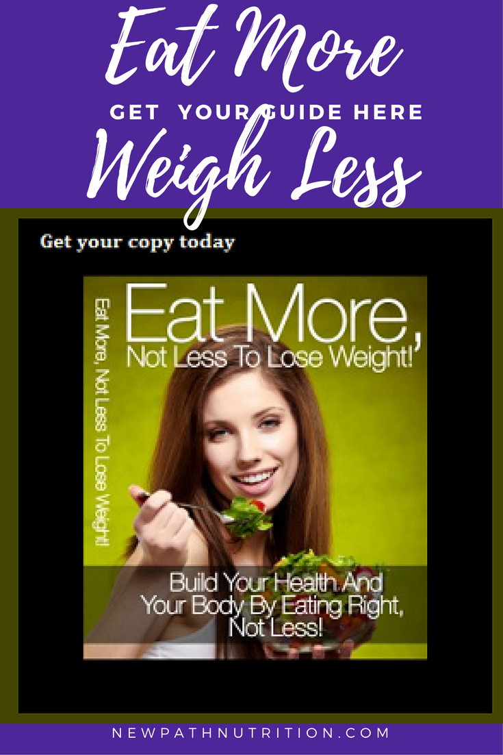 eat more weight less
