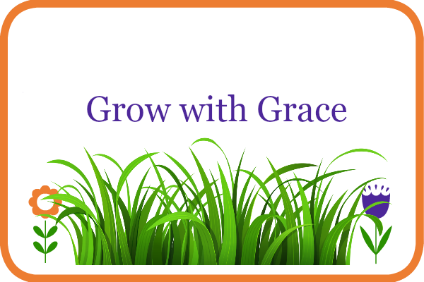 grow with grace