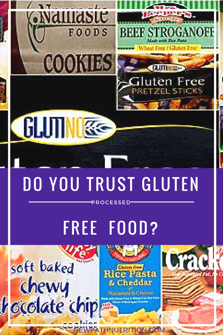 Do you trust processed gluten free foods?