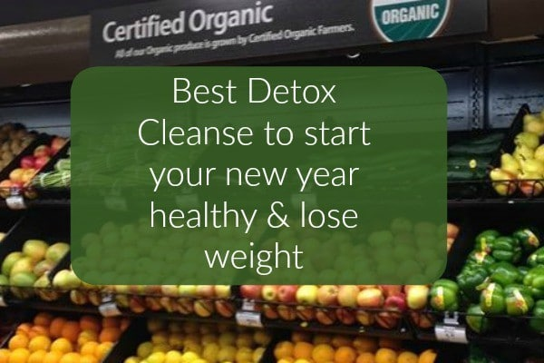 best detox cleanse to lose weight